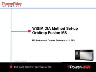 WiSIM  DIA Method Set-up Orbitrap Fusion MS MS  Instrument Control Software  v.1.1 SP1