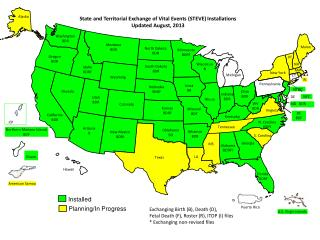 State and Territorial Exchange of Vital Events (STEVE)  Installations Updated  August, 2013