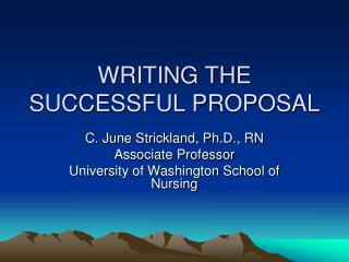 WRITING THE SUCCESSFUL PROPOSAL