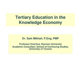 Tertiary Education in the Knowledge Economy