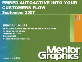 EMBED AUTOACTIVE INTO YOUR CUSTOMERS FLOW September 2007