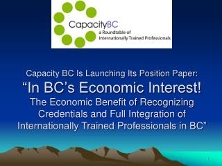 A Position Paper from Capacity BC June 22, 2006