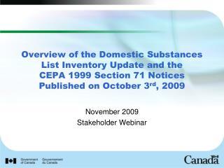 November 2009 Stakeholder Webinar