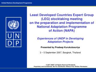 2007 UNDP. All Rights Reserved Worldwide. Proprietary and Confidential. Not For Distribution Without Prior Written Per
