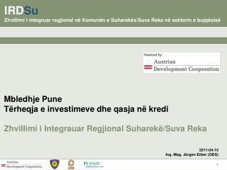 IRD Su Zhvillimi i integruar regjional në Komunën e Suharekës/Suva Reka në sektorin e bujqësisë