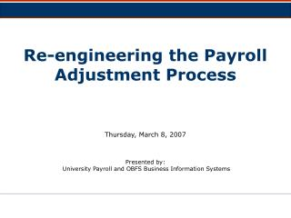 Re-engineering the Payroll Adjustment Process