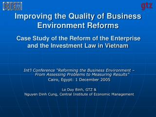 Improving the Quality of Business Environment Reforms Case Study of the Reform of the Enterprise  and the Investment Law