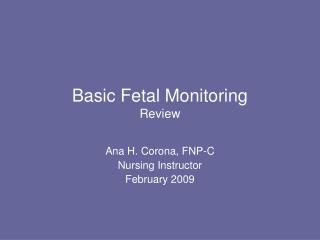 Basic Fetal Monitoring Review
