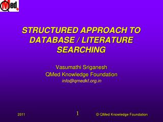 STRUCTURED APPROACH TO DATABASE / LITERATURE SEARCHING