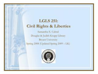 LGLS 251: Civil Rights & Liberties
