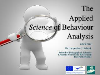 The  Applied Science  of Behaviour  Analysis