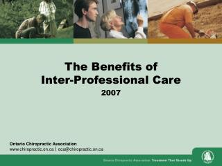 The Benefits of Inter-Professional Care 2007