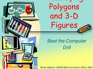 Classifying Polygons and 3-D Figures