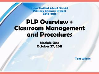 Irvine Unified School District Primary Literacy Project 2010-2011 PLP Overview +