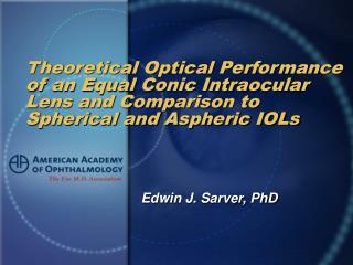 Edwin J. Sarver, PhD