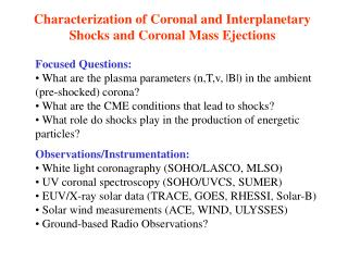 Characterization of Coronal and Interplanetary Shocks and Coronal Mass Ejections