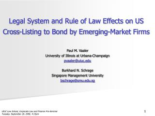 Legal System and Rule of Law Effects on US Cross-Listing to Bond by Emerging-Market Firms