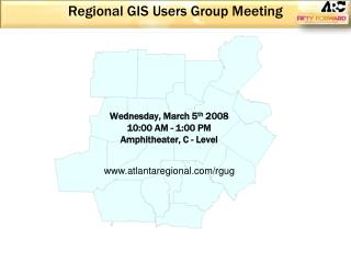 Regional GIS Users Group Meeting