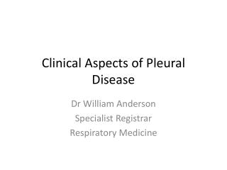Clinical Aspects of Pleural Disease