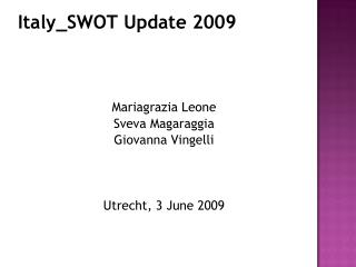 Italy_SWOT Update 2009
