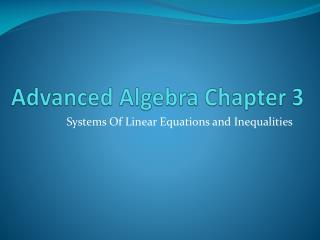 Advanced Algebra Chapter 3