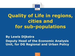 Quality of Life in regions, cities and  for sub-populations