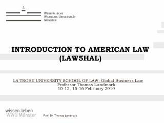 INTRODUCTION TO AMERICAN LAW (LAW5HAL)