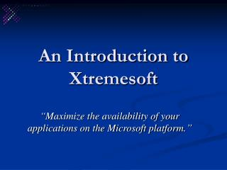 An Introduction to Xtremesoft