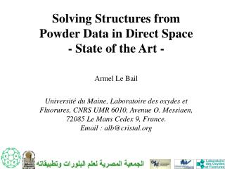 Solving Structures from Powder Data in Direct Space - State of the Art - Armel Le Bail