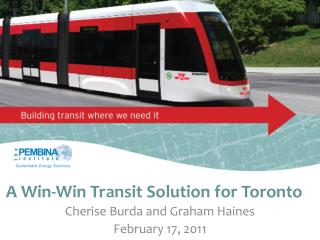 A Win-Win Transit Solution for Toronto