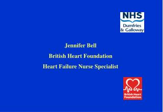 Jennifer Bell British Heart Foundation Heart Failure Nurse Specialist