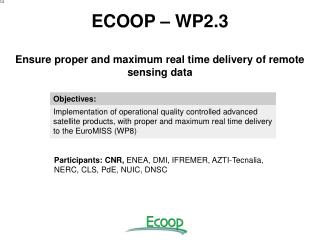 ECOOP – WP2.3 Ensure proper and maximum real time delivery of remote sensing data