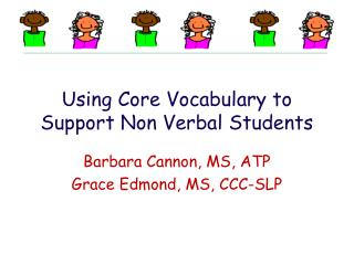 Using Core Vocabulary to Support Non Verbal Students
