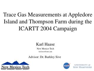 Trace Gas Measurements at Appledore Island and Thompson Farm during the ICARTT 2004 Campaign