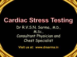 Dr R.V.S.N. Sarma.,  M.D., M.Sc., Consultant Physician and Chest Specialist