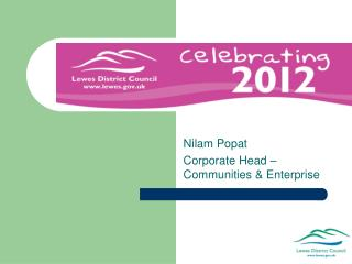 Nilam Popat Corporate Head – Communities & Enterprise
