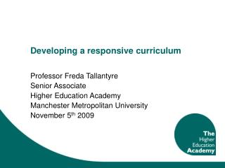 Developing a responsive curriculum