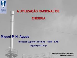 A UTILIZAÇÃO RACIONAL DE ENERGIA
