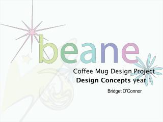 Coffee Mug Design Project Design Concepts  year 1
