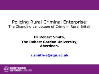 Policing Rural Criminal Enterprise: The Changing Landscape of Crime in Rural Britain