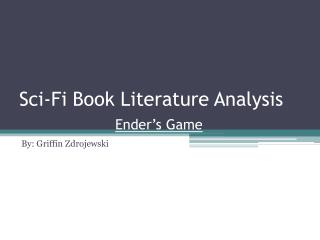 Sci-Fi Book Literature Analysis Ender's Game