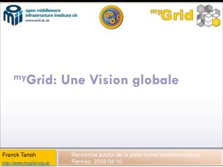my Grid: Une Vision globale