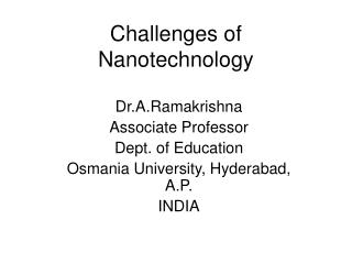 Challenges of Nanotechnology