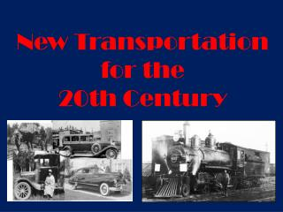 New Transportation for the 20th Century