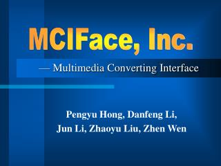 —  Multimedia Converting Interface