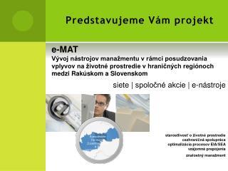 Predstavujeme Vám projekt
