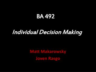 BA 492 Individual Decision Making