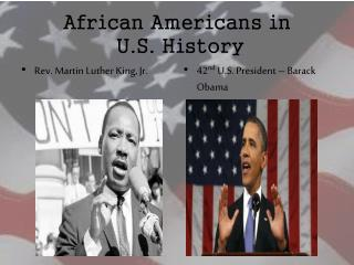 African Americans in  U.S. History