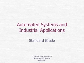 Automated Systems and Industrial Applications