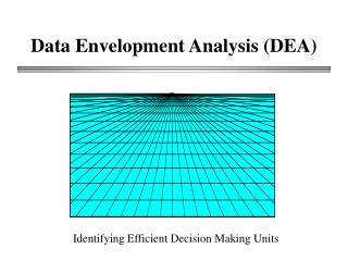 Data Envelopment Analysis DEA